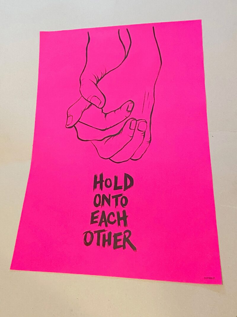 Hold onto each other poster. Socially distant but closer than ever